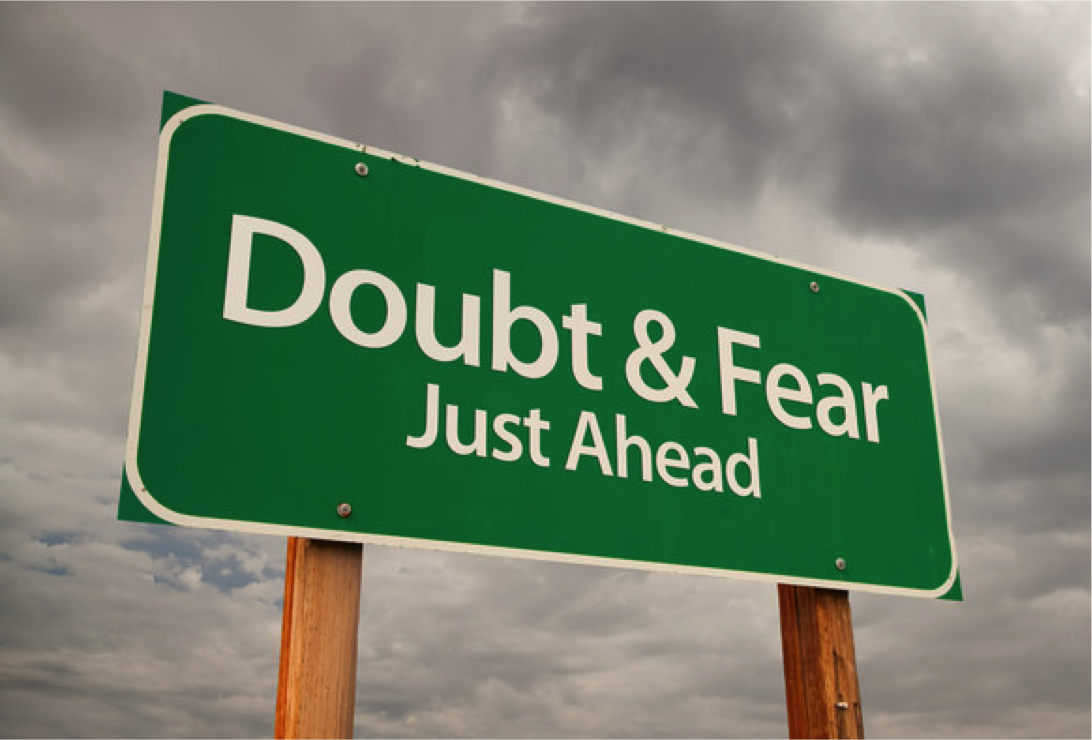 Fear & doubt just ahead