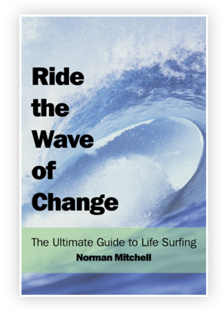 Ride the wave of change